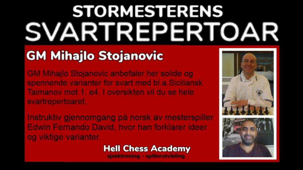 Sjakkåpninger for svart av stormester Mihajlo Stojanovic.